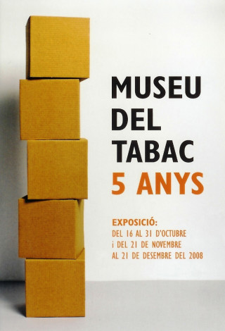 Museu del Tabac, five years