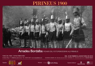 PIRINEUS 1900. Amadeu Bordalba, pioner del fotoperiodisme als Pirineus